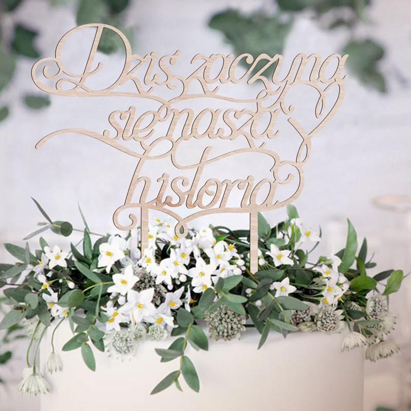 TOPPER na tort weselny Dziś zaczyna się nasza historia