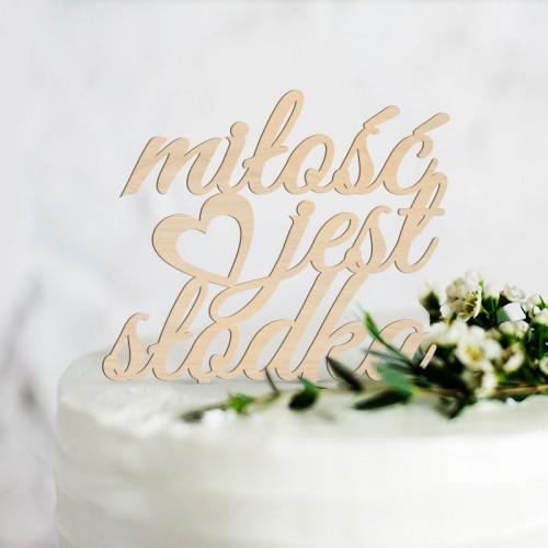 TOPPER na tort weselny Miłość jest słodka
