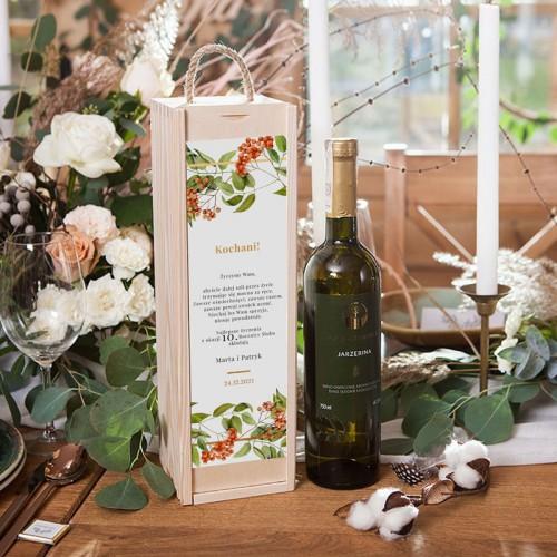 PREZENT na Rocznicę Ślubu WINO w drewnianej skrzyni Jarzębina